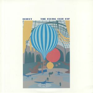BEIRUT - The Flying Club Cup (reissue)
