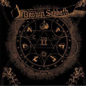 BROWNOUT - Brown Sabbath Vol II