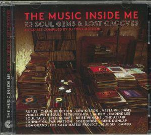 MONSON, Tony/VARIOUS - The Music Inside Me: 30 Soul Gems & Lost Grooves
