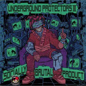 PAINBRINGER/CELSIUS/LARSSON/RODOX TRADING/ARJUNA/EUROMASTERS - Underground Protectors III: Socially Brutal Product