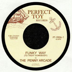 PENNY ARCADE, The - Funky Way (To Treat Somebody)