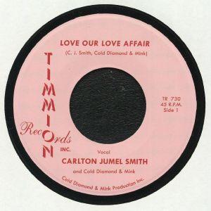 JUMEL SMITH, Carlton/COLD DIAMOND/MINK - Love Our Love Affair