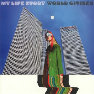 MY LIFE STORY - World Citizen