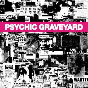 PSYCHIC GRAVEYARD - The Next World