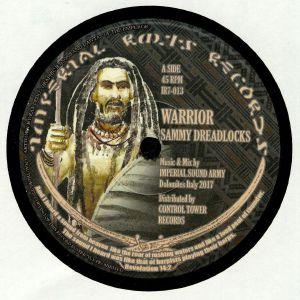 SAMMY DREADLOCKS/VIOLINBWOY/IMPERIAL SOUND ARMY - Warrior
