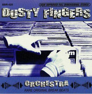 DUSTY FINGERS ORCHESTRA - Rare Original Break Beats