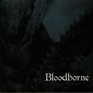 VARIOUS - Bloodborne (Soundtrack)