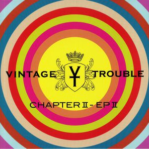 VINTAGE TROUBLE - Chapter II: EP II