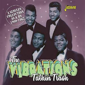 VIBRATIONS, The - Talkin' Trash:  A Singles Collection As & Bs 1960 - 1962