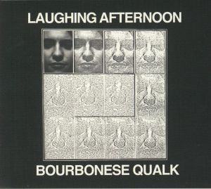 BOURBONESE QUALK - Laughing Afternoon (remastered) (reissue)