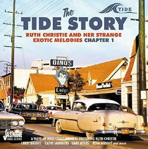 VARIOUS - The Tide Story:  Ruth Christie & Her Strange Exotic Melodies Chapter 1