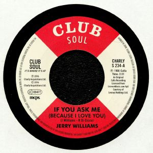 WILLIAMS, Jerry - If You Ask Me (Because I Love You) (reissue)