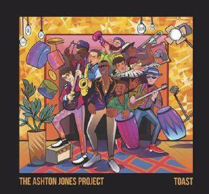 ASHTON JONES PROJECT, The - Toast