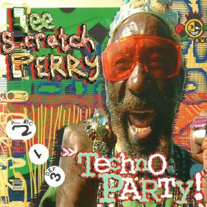 SCRATCH PERRY, Lee - Techno Party