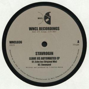 STAVROGIN - Leave Us Automated EP