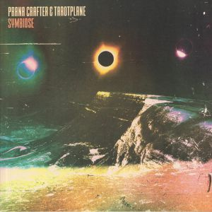 PRANA CRAFTER/TAROTPLANE - Symbiose