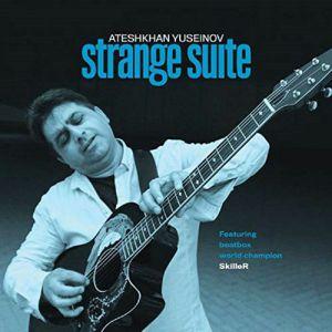 YUSEINOV, Ateshkhan - Strange Suite