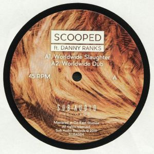 SCOOPED feat DANNY RANKS - Worldwide Slaughter