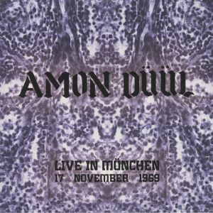 AMON DUUL - Live In Munchen: 17 November 1969