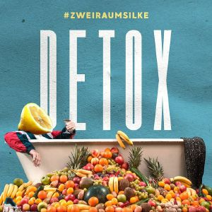ZWEIRAUMSILKE - Detox