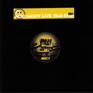 STAK ETOP - Acid Night Live 08 & 09