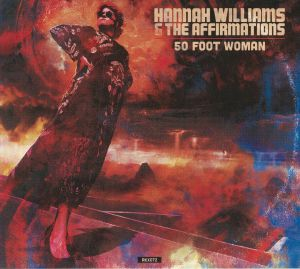 WILLIAMS, Hannah/THE AFFIRMATIONS - 50 Foot Woman