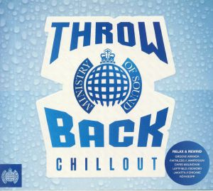 VARIOUS - Ministry Of Sound: Throwback Chillout