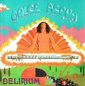 DELIRIUM - Dolce Acqua
