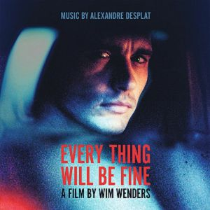 DESPLAT, Alexandre - Every Thing Will Be Fine (Soundtrack)