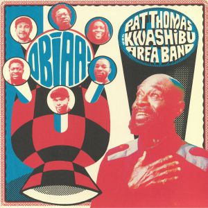 THOMAS, Pat/KWASHIBU AREA BAND - Obiaa!