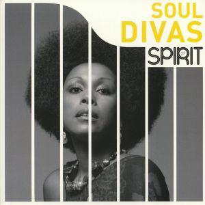 VARIOUS - Spirit of Soul Divas