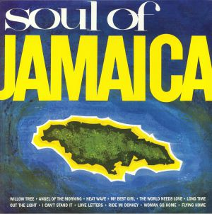 VARIOUS - Soul Of Jamaica