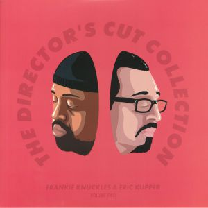 KNUCKLES, Frankie/ERIC KUPPER/VARIOUS - The Director's Cut Collection Volume Two