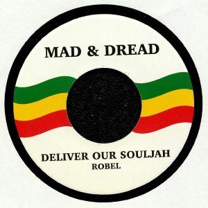 ROBEL - Deliver Our Souljah