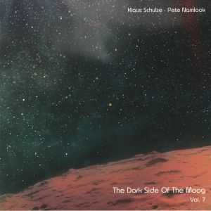 SCHULZE, Klaus/PETE NAMLOOK - Dark Side Of The Moog Vol 7