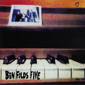 BEN FOLDS FIVE - Ben Folds Five (reissue)