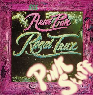 ROYAL TRUX - Pink Stuff (Ariel Pink Remixes)