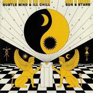 SUBTLE MIND/ILL CHILL - Sun & Stars