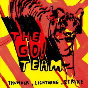 GO! TEAM, The - Thunder Lightning Strike (15th Anniversary Edition) (reissue)
