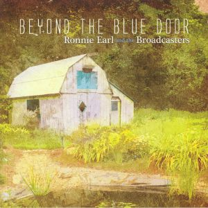 EARL, Ronnie & THE BROADCASTERS - Behind The Blue Door