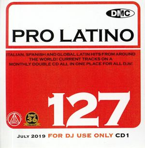 VARIOUS - DMC Pro Latino 127: Italian Spanish & Global Latin Hits From Around The World (Strictly DJ Only)