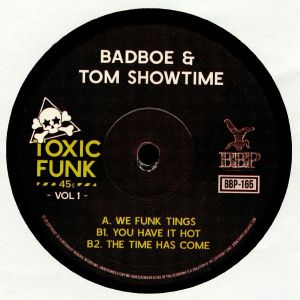 BADBOE/TOM SHOWTIME - Toxic Funk Vol 1