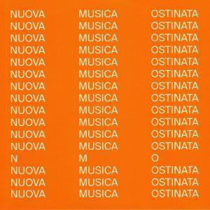 NMO - Nuova Musica Ostinata