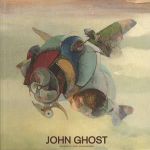 GHOST, John - Airships Are Organisms
