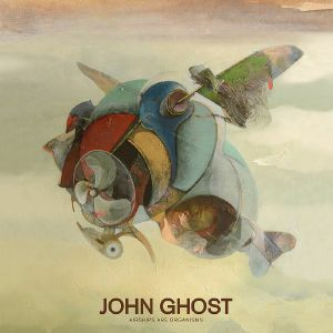 GHOST, John - Airships Are Organisms