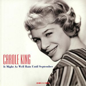 KING, Carole - It Might As Well Rain Until September