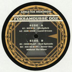 SIFRES/KOROZION/SHMIRLAP/SIX OU SEPT - FOKSAMOUSSE 02