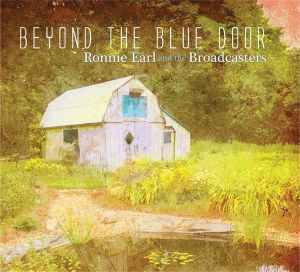 EARL, Ronnie & THE BROADCASTERS - Beyond The Blue Door