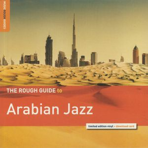 VARIOUS - The Rough Guide To Arabian Jazz
