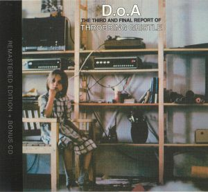 THROBBING GRISTLE - DOA: The Third & Final Report Of Throbbing Gristle (remastered)